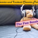 Various Artists - Classics and Instant Classics Part 1 - The Fun Session