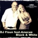 DJ Fisun feat. Alisiya  -  Black and White (Original Mix)