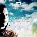 DJ Decron Feat. Stephanuie Kay - Take Me Away (Club Tuner Remix)