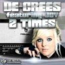 De-Grees Feat. Joy - 2 Times (Classic Dance Radio Edit)