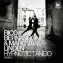Rico Bernasconi & Marc Van Linden - Hypnotic Tango (Mike Red Re-Cut)