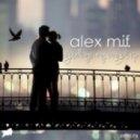 Alex M.I.F. - Goodbye My Angel (Original Mix)