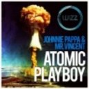 Johnnie Pappa & Mr Vincent - Atomic Playboy (Twin C Remix)