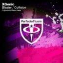 XGenic - Blaster (Radio Edit)