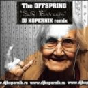 The Offspring - Self Esteem (Dj Kopernik Havana Remix)