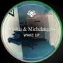 Miskia, Michelangelo - Wake Up (Original Mix)