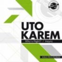 Uto Karem - Who's Right? (Original Mix)