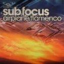 Sub Focus - Airplane (Original Mix)