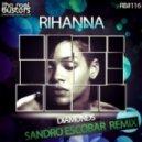 Rihanna - Diamonds (Sandro Escobar Remix)