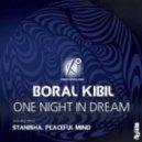 Boral Kibil  -  One Night In Dream (Original Mix)