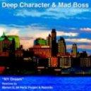 Deep Character & Mad Boss, Big Daddy - NY Dream (Marlon D Main Mix)