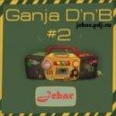 Jebar - Ganja D'n'B#2