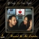 Russoul & Ari Lourdes - If Only For One Night (The Cajmere & Russoul Mix)