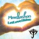 Mmelashon - LetLoveShine (Azza K. Fingers Club - Spoken Word)