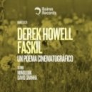 Derek Howell & Faskil - Un Poema Cinematografico(David_Granha_Remix)