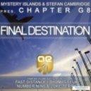 Mystery Islands & Stefan Cambridge pres. Chapter G8  - Final Destination (NumberNin6 & Luke Terry's Greenlight Remix)
