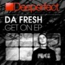 Da Fresh  - Get On (DJ Simi & Roy Audiovelox Remix)