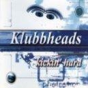 Klubbheads  - Kickin Hard 2013 (Dj Cool Mash Up)