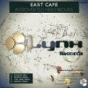 East Cafe - Introverted Neighbours (Original Mix)