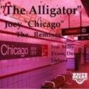 Joey Chicago - The Alligator (Milty Evans remix)