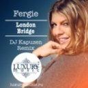 Fergie - London Bridge (DJ Kapuzen No Rap Remix)