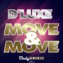 D' Luxe - Move Your Move  (Original mix)