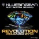 Klubbingman Feat. Beatrix Delgado - Revolution Reloaded 2K13 (Club Mix By Silver&picar 2K13)