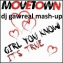 Movetown - Girl You Know Its True (Dj Gawreal Mash-Up)