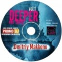 Dmitriy Makkeno - Deeper one thirty