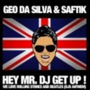 Geo Da Silva - Hey Mr Dj (Dj Sequence Remix)