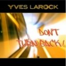 Yves Larock - Don't Turn Back (Tbass Acoustic Edit)