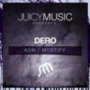 Dero - Mystify (Dero In Excess Mix)