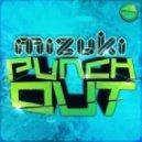 Mizuki - Punch Out