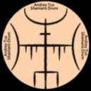 AndreyTus - Shamans Drum vol 33