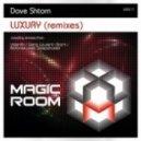 Dave Shtorn - Luxury (Biotones pres. Deepshader Remix)