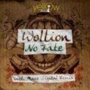 Wollion - No Fate (Original Mix)