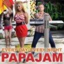Papajam - Every Day, Every Night (DJ PMC Remix 2013 Extended)