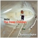 Path - The Deep Children (Main Mix)