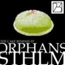 Orphan STHLM - The Cake (Leav Remix)