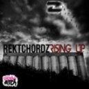 Rektchordz - Live Your Life (Original Mix)