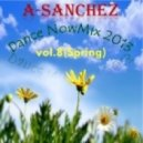 A-Sanchez - Dance NowMix 2013 vol.8(Spring)