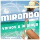 Miranda - Vamos a la Playa (Dabo Remix Edit)