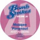 Mooqee & Pimpsoul - Let it Pop