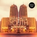 Parachute Youth - Count To Ten (Main Mix)