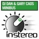 DJ Dan & Gary Caos - Minibus (Original Mix)
