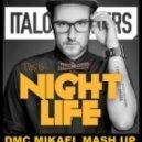 ItaloBrothers - This Is Nightlife (DMC Mikael Mash Up)