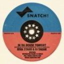 DJ Sneak, Riva Starr - In Da House Tonight (Original Mix)