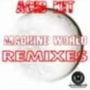 Acid Kit - Machine World (Murky Beats Remix)