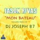Jason Rivas - Mon Bateau (Original Mix)