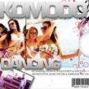 Komodo - Dancing (Johan K Organ Mix)